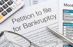 bankruptcy Urdu Meaning