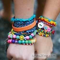bracelet Urdu Meaning