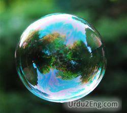 bubble Urdu Meaning