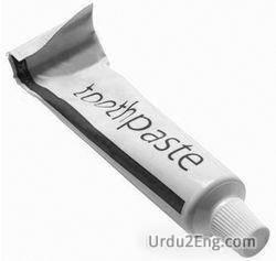 toothpaste Urdu Meaning